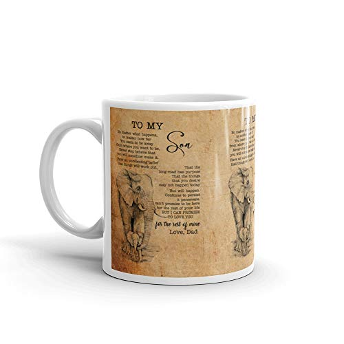 To My Son No Matter What Happens No Matter How Far You Seem To Be Away Coffee Mug 11Oz (Love Letter To My Wife Far Away)