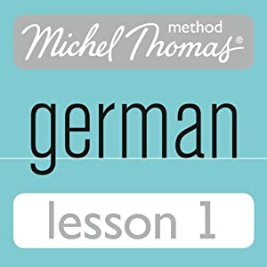 Michel Thomas Beginner German, Lesson 1 Audiobook