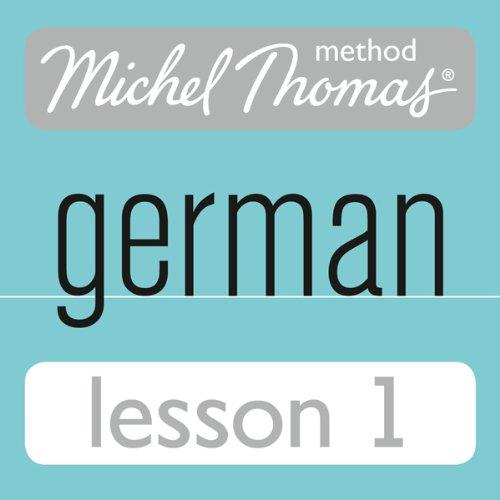 Michel Thomas Beginner German, Lesson 1