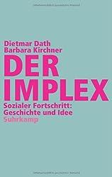 Der Implex: Sozialer Fortschritt: Geschichte und Idee