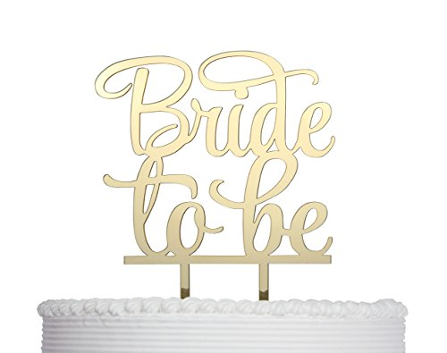 Qttier Bride to Be Cake Topper, Bridal Shower, Engagement Party Decoration (Mirror Gold)