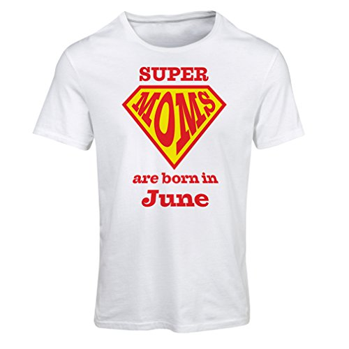 lepni.me T Shirts For Women Hand Printed t Shirts Saying Super Moms Are Born In June - For Mom Birthday Gifts (XX-Large White Multi Color)