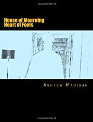House of Mourning, Heart of Fools