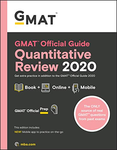 GMAT Official Guide 2020 Quantitative Review: Book + Online Question Bank