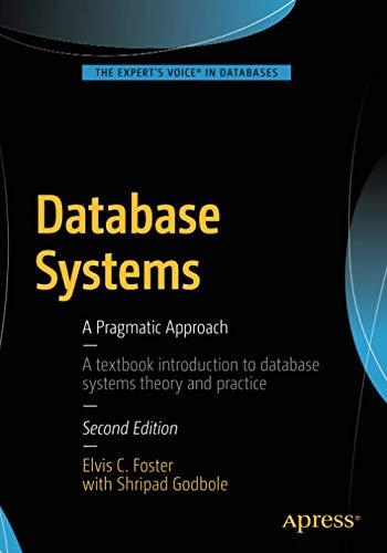 Database Systems: A Pragmatic Approach (Best Relational Database Management System)