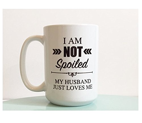 [I am not spoiled my husband just loves me mug / i am not spoiled / husband loves me / gift for her / valentine's day / coffee mug / wife] (Sexiest Superheroes)