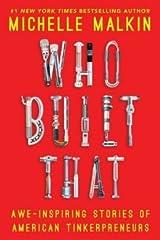 Awe-Inspiring Stories of American Tinkerpreneurs Who Built That (Hardback) - Common