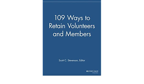 109 Ways to Retain Volunteers and Members