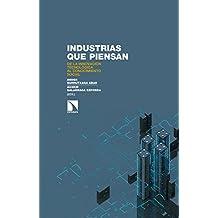 Industrias que piensan: De la innovación tecnológica al conocimiento social