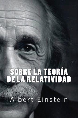 Sobre la Teoria de la Relatividad (Spanish Edition) [Albert Einstein] (Tapa Blanda)