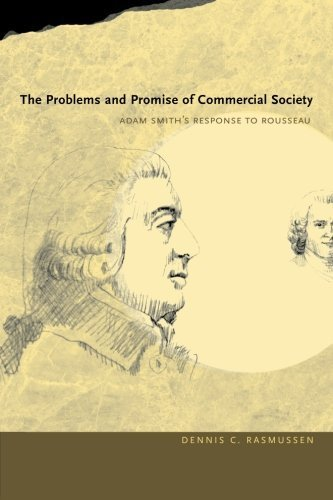 Book cover from The Problems and Promise of Commercial Society: Adam Smiths Response to Rousseau by Dennis C. Rasmussen (2009-03-10) by Dennis C. Rasmussen