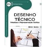 Desenho técnico: Medidas e representação gráfica