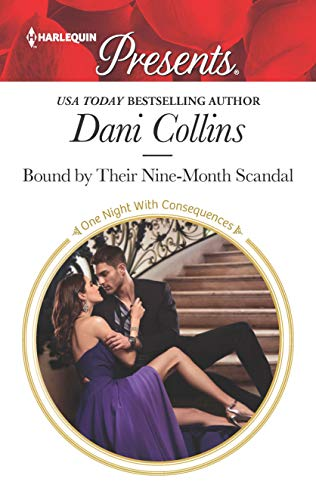Bound By Their Nine-Month Scandal by Dani Collins