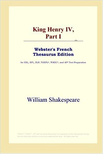 King Henry IV, Part I (Webster's French Thesaurus Edition)
