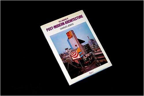 The Language Of Post Modern Architecture Amazon Co Uk Charles Jencks 9780847800711 Books