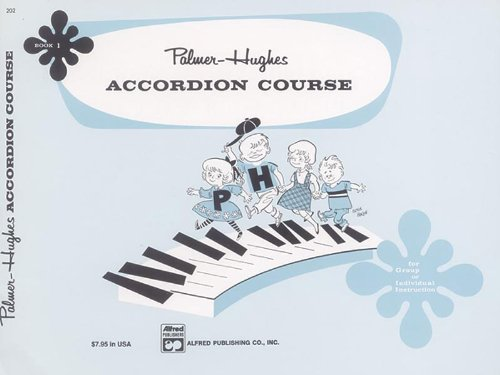 - Palmer-Hughes Accordion Course, Book 1 - Accordion