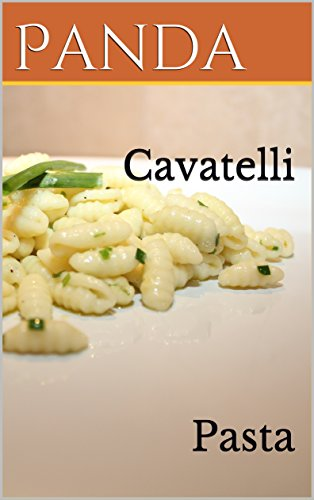 Cavatelli: Pasta by Panda