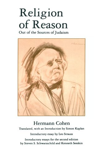 Religion of Reason: Out of the Sources of Judaism (AAR Religions in Translation)