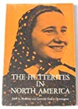 img - for The Hutterites in North America. Photographs By Kryn Taconis book / textbook / text book
