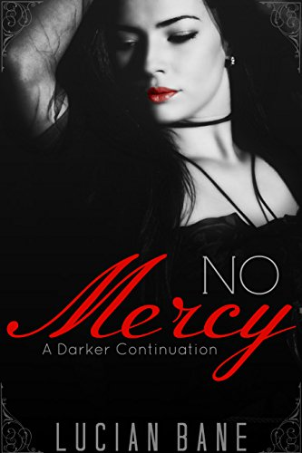 No Mercy: A Darker Continuation (English Edition)