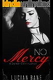 No Mercy: A Darker Continuation