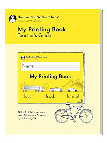Learning Without Tears - My Printing Book Teacher's Guide, Current Edition - Handwriting Without Tears Series - 1st Grade Writing Book - Letters, Language Arts Lessons - for School or Home Use