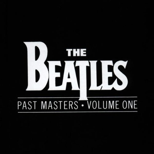 Beatles Master (Past Masters, Vol. 1 by The Beatles (1990) Audio CD)