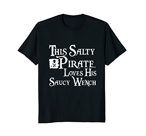Mens This Salty Pirate Loves His Saucy Wench