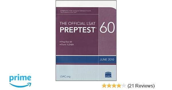 The Official LSAT PrepTest 60 June 2010 LSAT Law School