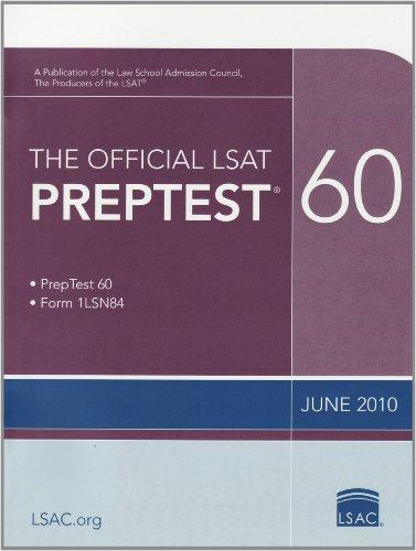 The Official LSAT PrepTest 60: (June 2010 LSAT)