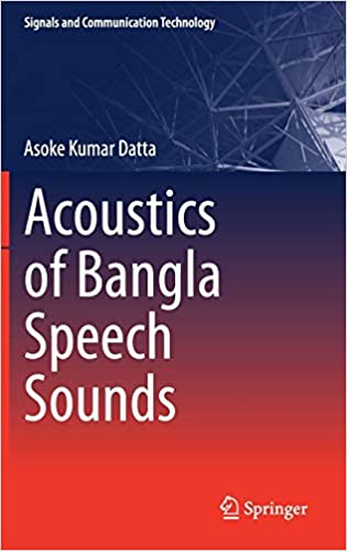 Buy Acoustics of Bangla Speech Sounds (Signals and