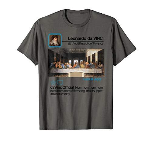 Leonardo da Vinci Insta Influencer Taco Tuesday Last Supper T-Shirt]()