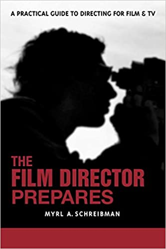 Download online The Film Director Prepares: A Practical Guide to Directing for Film and TV PDF, azw (Kindle), ePub