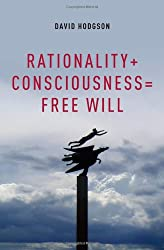 Rationality + Consciousness = Free Will (Philosophy of Mind)