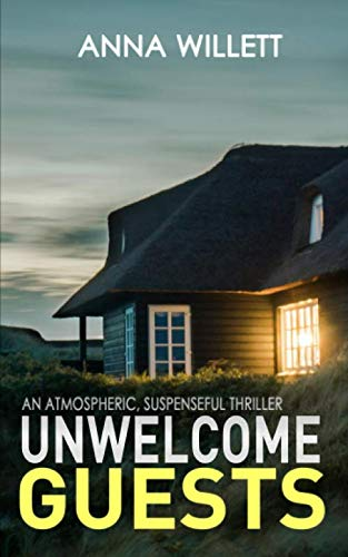 Unwelcome Guests: An atmospheric, suspenseful thriller (Best Thrillers On Amazon Prime Uk)