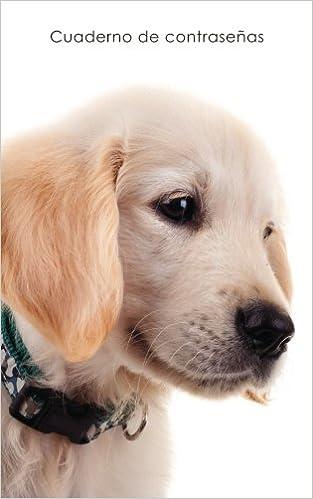 Cuaderno de contraseñas: Libro de registro de direcciones y contraseñas en internet - Cubierta de perrito Golden Retriever (Cuadernos para los amantes de ...