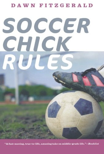 Soccer Chick - Soccer Chick Rules