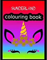 Sunderland Colouring Book: Sunderland FC Coloring Book, Sunderland Football Club, Sunderland FC Drawings, Sunderland FC Book, Sunderland FC