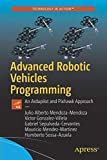 Advanced Robotic Vehicles Programming: An Ardupilot and Pixhawk Approach