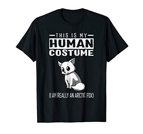 This Is My Human Costume I Am Really An Arctic Fox T Shirt ()