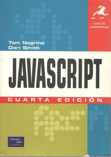 JavaScript Guias de Aprendizaje (Spanish Edition) by Prentice Hall