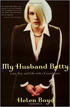 Amazon.com: My Husband Betty: Love, Sex, and Life with a