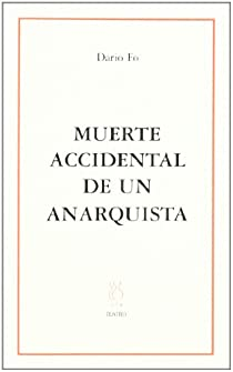Muerte accidental de un anarquista par Fo
