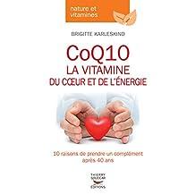 CoQ10: la vitamine du coeur et de l'énergie: 10 raisons de prendre un complément après 40 ans