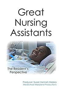 Great Nursing Assistants: The Resident's Perspective