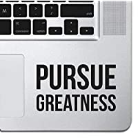 """Pursue Greatness For Macbook Sticker Decal MacBook Pro Decal Air 13"""" 15"""" 17"""" Keyboard Mousepad Trackpad Laptop Motivational Sticker Inspirational Decal"""