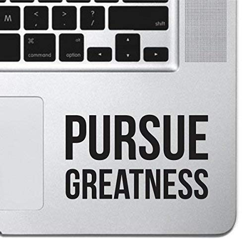 Pursue Greatness For Macbook Sticker Decal MacBook Pro Decal Air 13 15 17 Keyboard Mousepad Trackpad Laptop Motivational Sticker Inspirational Decal