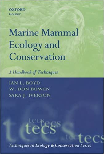 Marine Mammal Ecology and Conservation: A Handbook of Techniques (Techniques in Ecology & Conservation) by Ian L. Boyd (2010-10-21)