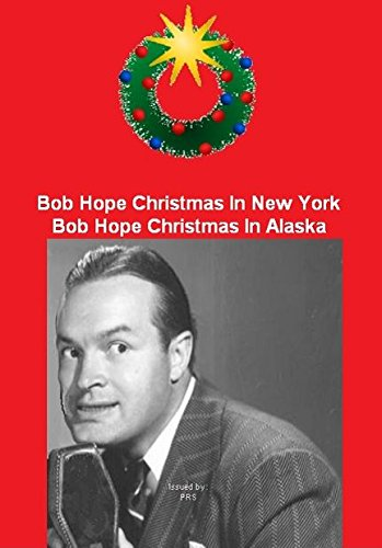 Bob Hope Christmas In New York / Bob Hope Christmas In Alaska - 2 Classic TV Specials