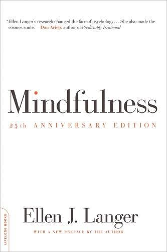 Mindfulness, 25th anniversary edition (A Merloyd Lawrence Book) cover